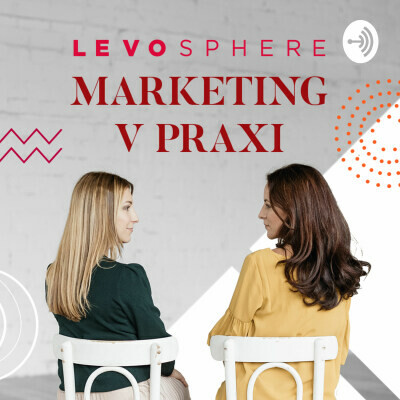 LEVOSPHERE - marketing v praxi